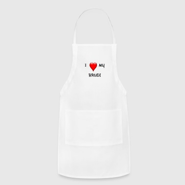 I Love My Brudi - Adjustable Apron