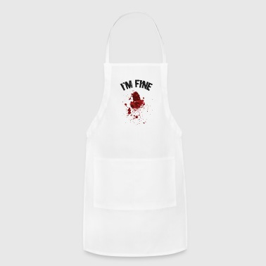 I'm Fine Bloody Halloween Outfit - Adjustable Apron