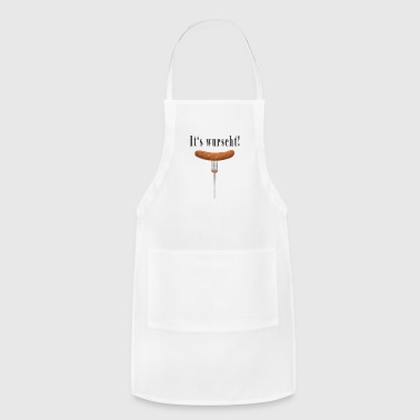 It's Wuscht Sausage - Adjustable Apron