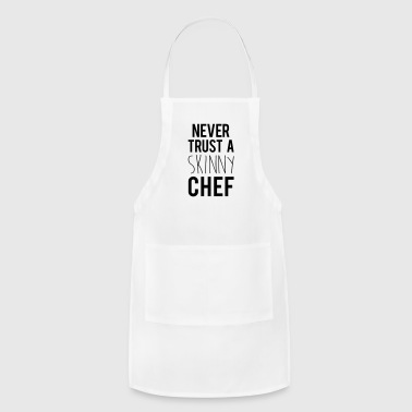 A Skinny Chef Funny Quote - Adjustable Apron