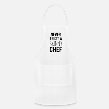 Funny Quotes A Skinny Chef Funny Quote - Adjustable Apron