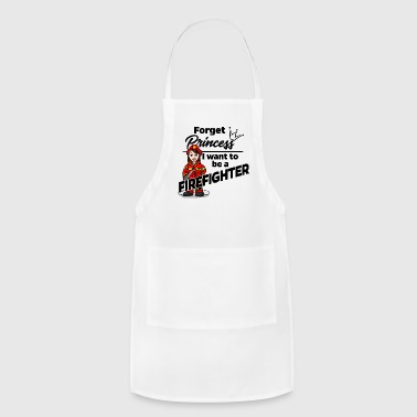 Proud Female Firefighter - Forget Princess - Adjustable Apron