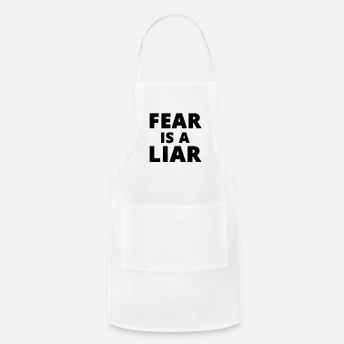 Liars Fear is a liar - Apron