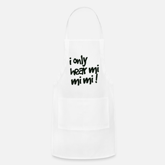 Sayings Aprons - i only hear mi mi mi - Apron white