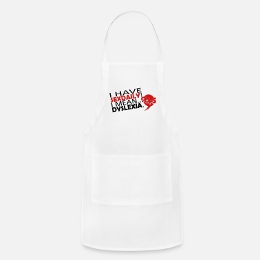 I Have Daily Sex I Mean Dyslexia DailySex - Apron