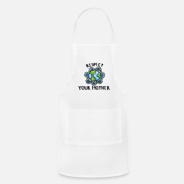 Mother Earth Respect your mother earth - Adjustable Apron