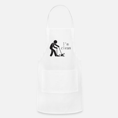 Clean What It Is I m clean - Adjustable Apron