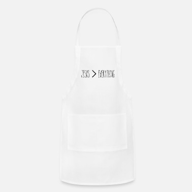 jesus > everything - Adjustable Apron