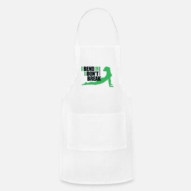 I Bend So I Dont Break design - Apron