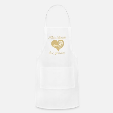 Bride This Bride Loves Her Groom - Apron