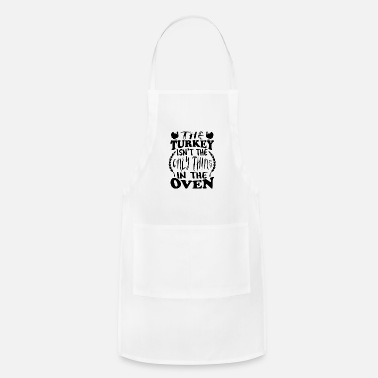 Oven Turkey in the oven thanksgiving - Adjustable Apron