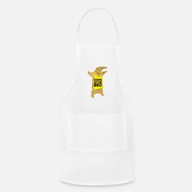 Bro Come At Me Bro Anteater - Adjustable Apron