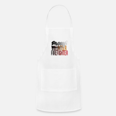 Volunteer Firefighter Proud Volunteer Firefighter Firefighting - Adjustable Apron