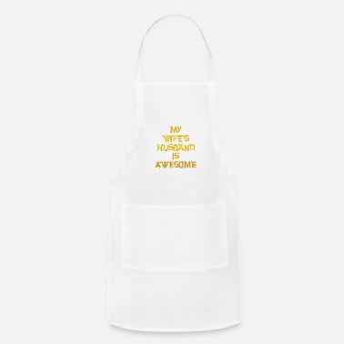 Awesome My Wife's Husband is Awesome - Adjustable Apron