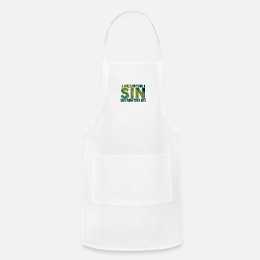 Christ Jesus A Proclivity For A Sin Can Ruin Your Live - Apron