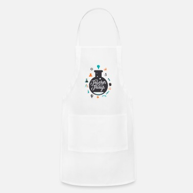 Resin Teacher of all Things T Shirt - Adjustable Apron