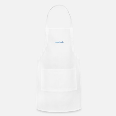 Social social. - Adjustable Apron