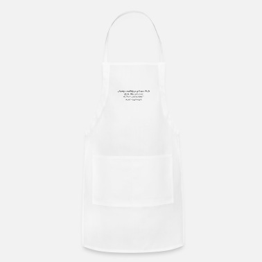 "Wealthy ""Many wealthy people are little more than janitors - Adjustable Apron"
