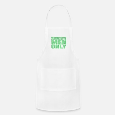 Submissive Submissive men only - Apron