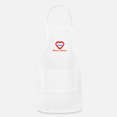 Jesus Piece Saved by Jesus and an Organ Donor - Apron