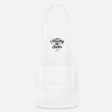 Funny eat_healthy_Think_better - Apron