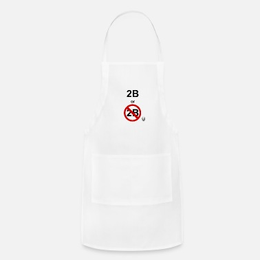 Shakespeare Hamlet, shakespeare: to be or not to be - Adjustable Apron