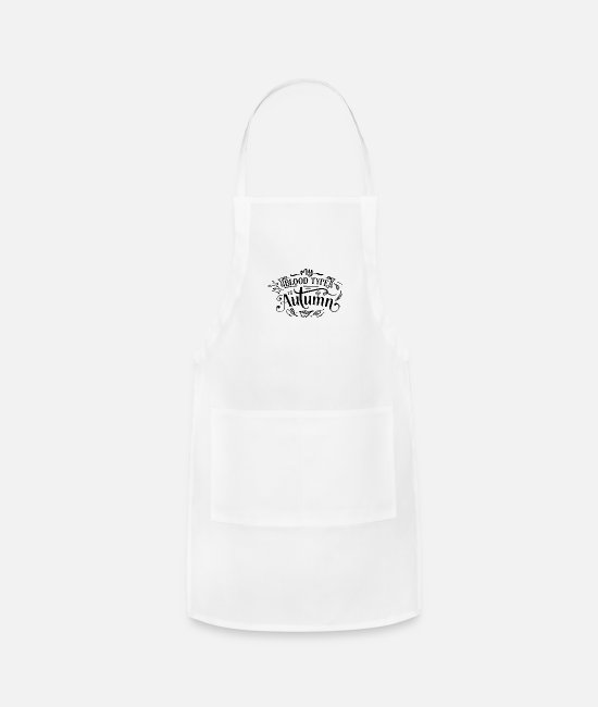 Blood Splatter Aprons - My Blood type is autumn - Apron white