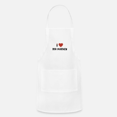Love My Fiance Engagement I Love My Fiance - Apron