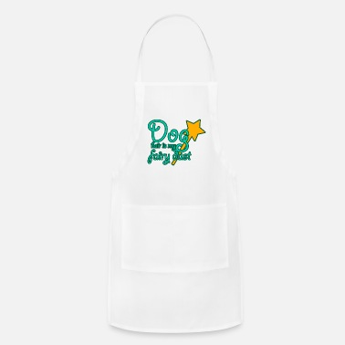 Dust Dog Hair Fairy Dust Perfect Dog Lover Funny Gift - Apron