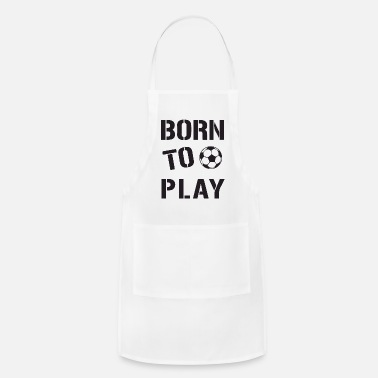 born to play - Apron