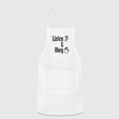 Listen and obey - Adjustable Apron