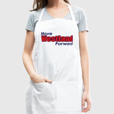 MOVE WESTLAND FORWARD - Adjustable Apron