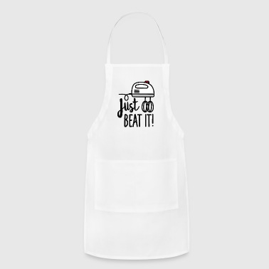 Just beat it (beaters) - Adjustable Apron