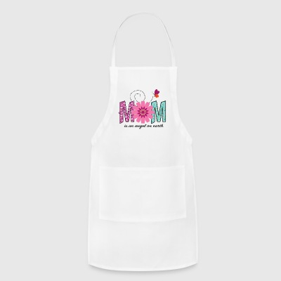 MOM is an angel on earth - Adjustable Apron