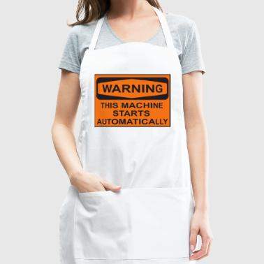 Don't disturb! This machine starts automatically! - Adjustable Apron