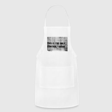 this is the only control i have - Adjustable Apron