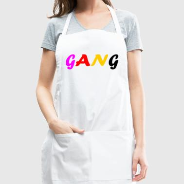 GANG perfect Design for Gifts and Gangs - Adjustable Apron