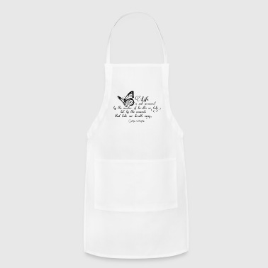 Life Quotes - Adjustable Apron