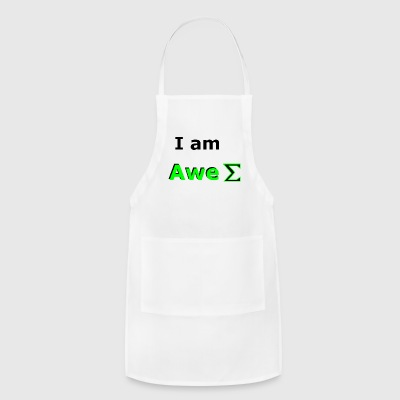 I am awesome - Adjustable Apron