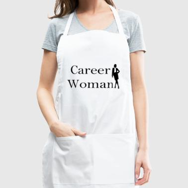 Are you a career woman? - Adjustable Apron