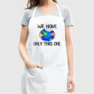 We have only one earth / one earth - Adjustable Apron