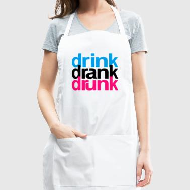 Drink Drank Drunk - Adjustable Apron