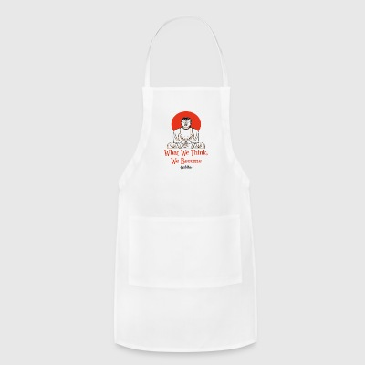 What We Think We Become - Adjustable Apron