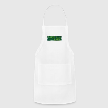 Life is better at the lake - Adjustable Apron