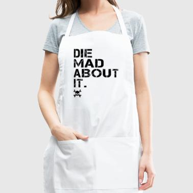 Die Mad About It for Women's Reproductive Rights - Adjustable Apron