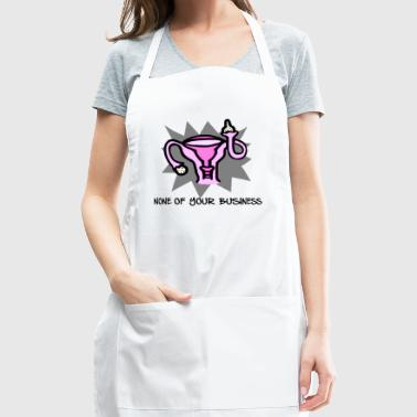 None Of Your Business (Black) - Adjustable Apron