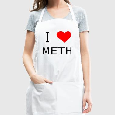 I love Meth - Adjustable Apron