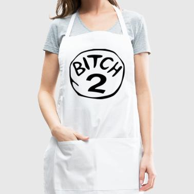 Bitch 2 Funny Halloween Drunk Girl Bachelorette Pa - Adjustable Apron