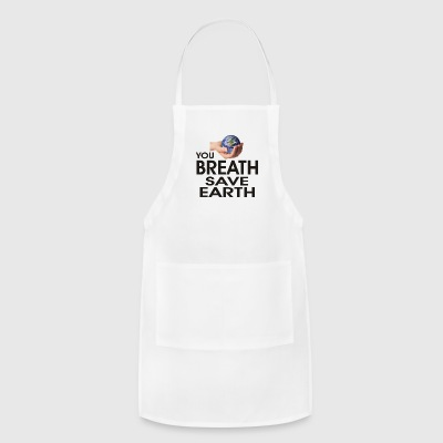 save earth - Adjustable Apron