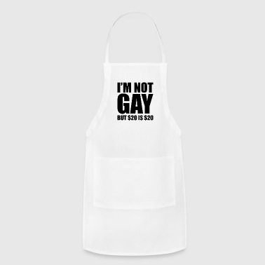 lgbt - I'm not Gay but 20 is 20 - Adjustable Apron